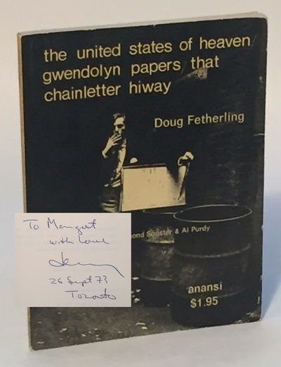 The United States of Heaven / Gwendolyn Papers / That Chainletter Hiway, Fetherling, Doug