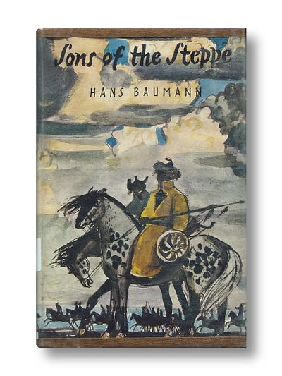 Sons of the Steppe the Story of How the Conquerer Genghis Khan Was Overcome, Baumann, Hans