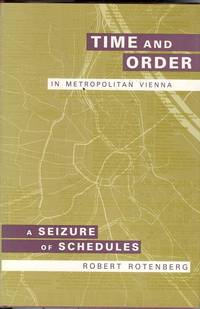 Time and Order in Metropolitan Vienna