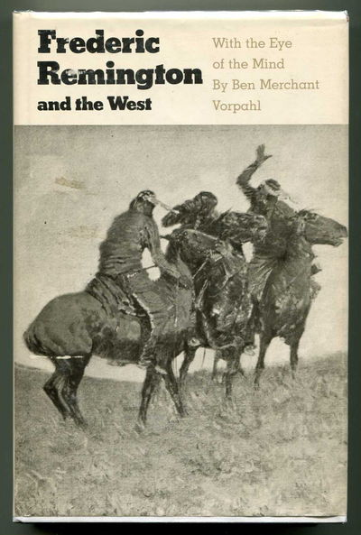 Frederic Remington and the West With the Eye of the Mind, Vorpahl, Ben Merchant