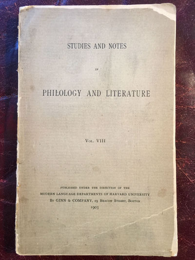 IWAIN STUDY IN THE ORIGINS OF ARTHURIAN ROMANCE, ARTHUR AND GORLAGEN  Studies And Notes In Philology And Literature Vol.VIII Original 1903 Edition, Arthur C. L. Brown, G.L. Kittredge