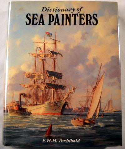 Dictionary of Sea Painters, Archbald E.H.H.