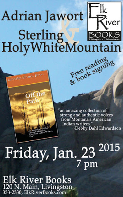Ardian Jawort and Sterling HolyWhiteMountain Poster, 23 January 2015, Jawort, Adrian and Sterling HolyWhiteMountain