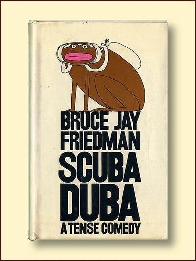 Scuba Duba : a Tense Comedy, Friedman, Bruce Jay