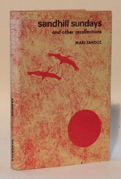 Sandill Sundays and other recollections, Sandoz, Mari [Jo Sykes]