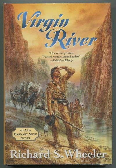 Virgin River: A Barnaby Skye Novel (Skye's West), Wheeler, Richard S.