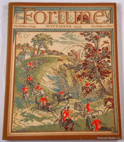 Fortune Magazine.  November 1933 - Volume VII, Number 11, Fortune Magazine.  Edited By Henry Luce