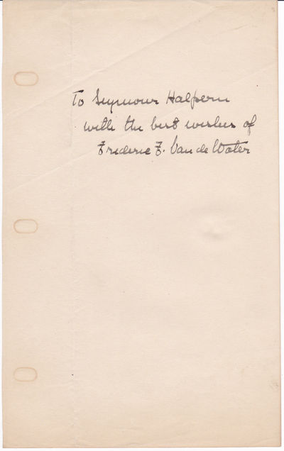 SHEET OF PAPER INSCRIBED AND SIGNED BY AMERICAN JOURNALIST AND AUTHOR FREDERIC FRANKLYN VAN DE WATER., Van de Water, Frederic Franklyn. (1890-1968). American journalist and author.