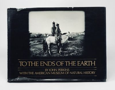 To the Ends of the Earth: Four Expeditions to the Arctic, the Congo, the Gobi and Siberia, Perkins, John