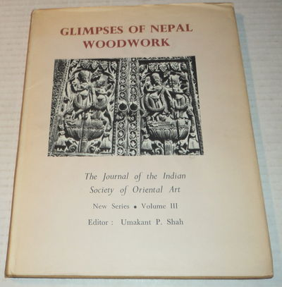 GLIMPSES OF NEPAL WOODWORK. The Journal of the Indian Society of Oriental Art. New Series. Volume III., Deo, Shantaram Bhalchandra.