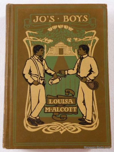 Jo's Boys and How They Turned Out.  A Sequel to Little Men, Alcott, Louisa M [May].  Illustrated By Ellen Wetherald Ahrens