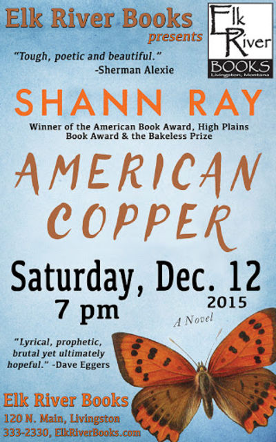 "Shann Ray ""American Copper"" Poster, 12 December 2015, Ray, Shann"