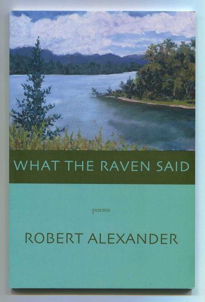 What the Raven Said, Alexander, Robert [Jim Harrison]