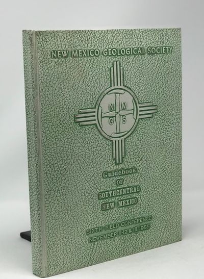 Guidebook of Southcentral New Mexico Sixth Field Conference  November 11-12 & 13 , 1955