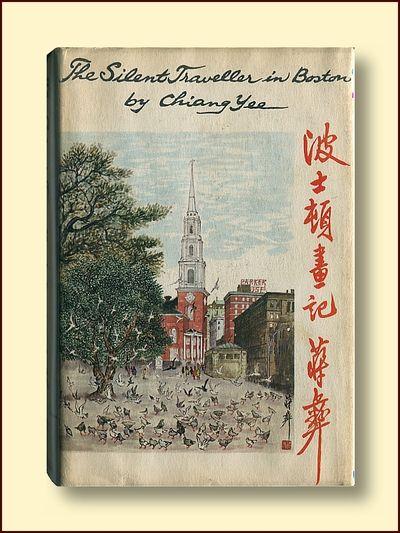 The Silent Traveler in Boston, Chiang Yee