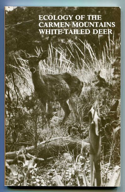 Ecology of the Carmen Mountains White-Tailed Deer, Krausman, Paul R. and Ernest D. Ables