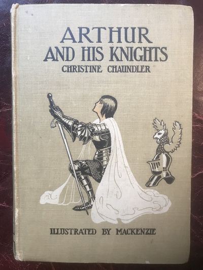 Image for Arthur And His Knights Illustrated By Mackenzie