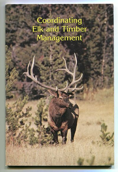 Coordinating Elk and Timber Management, Lyon, L. Jack, et al.