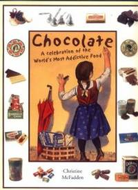 Chocolate_a_Celebration_of_the_Worlds_Most_Addictive_Food