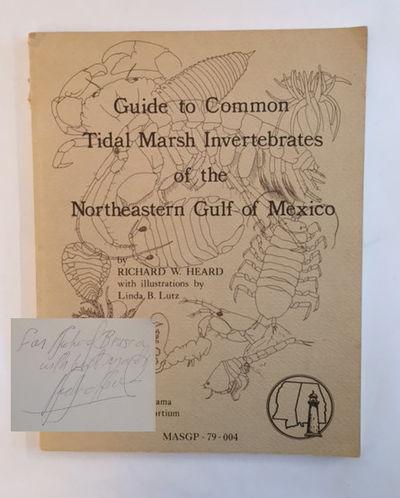 Guide to Common Tidal Marsh Invertebrates of the Northeastern Gulf of Mexico, Heard, Richard W.