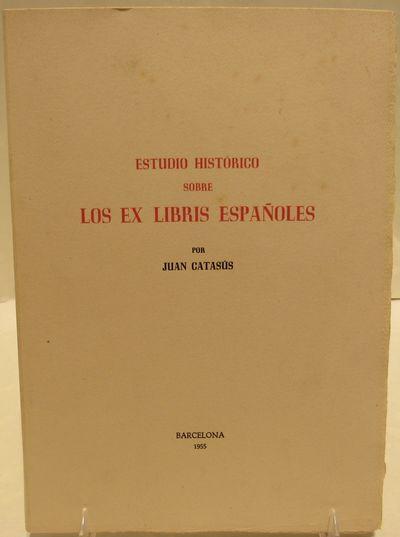 Image for Estudio Historico sobre Los Ex Libris Espanoles.