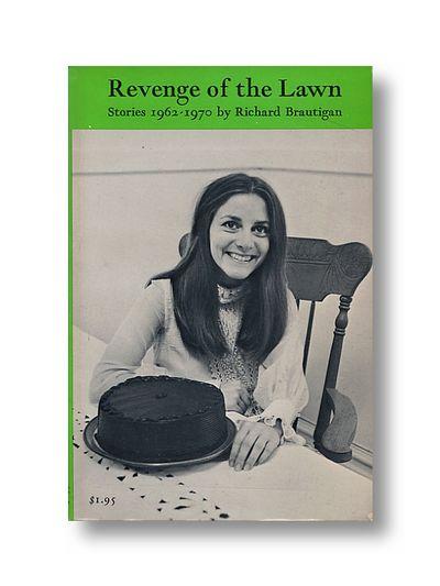 Revenge of the Lawn   Stories 1962 - 1970, Brautigan, Richard