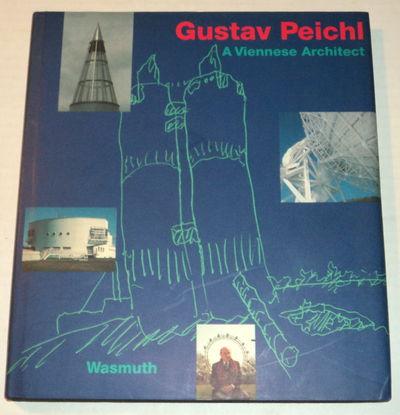 GUSTAV PEICHL: A Viennese Architect., Steiner, Dietmar.