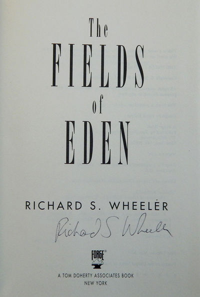 The Fields of Eden, Wheeler, Richard S.