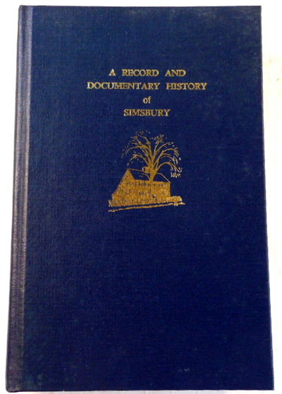A Record and Documentary History of Simsbury [Connecticut], Barber, Lucius I. (1643-1888)