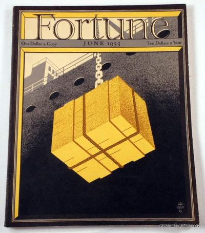 Fortune Magazine.  June 1933 - Volume VII, Number 6, Fortune Magazine.  Edited By Henry Luce