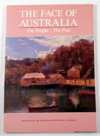 The Face of Australia: The People - The Past, Australian Bicentennial Authority