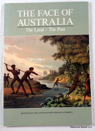 The Face of Australia: The Land - The Past, Australian Bicentennial Authority