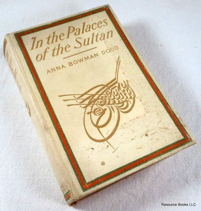 In the Palaces of The Sultan, Dodd, Anna Bowman