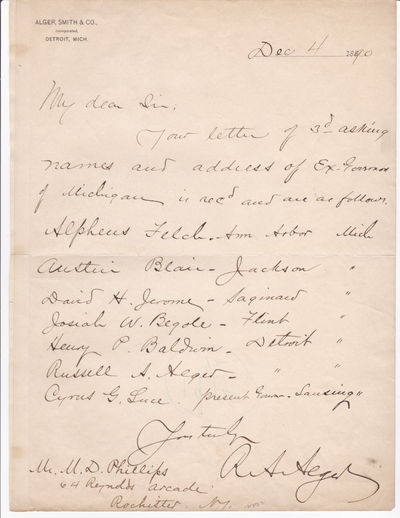 AUTOGRAPH LETTER SIGNED by the American Lumber Baron, Army General and Secretary of War RUSSELL A. ALGER responding to a request for the names and addresses of former Michigan Governors., Alger, Russell A. (1836-1907). Lumber Baron; Union General; Secretary of War under McKinley; U.S. Senator and Michigan Governor.