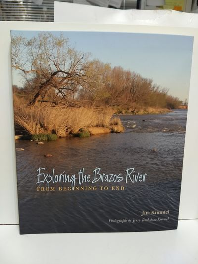 Image for Exploring the Brazos River: From Beginning to End