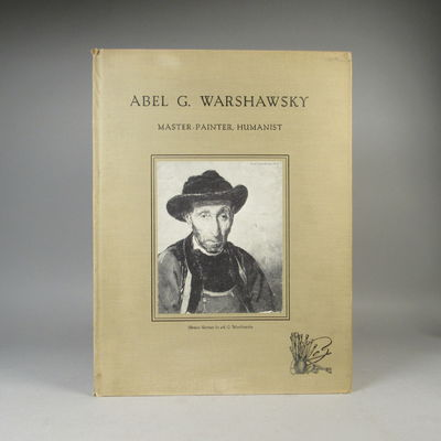 Image for Abel G. Warshawsky: Master-Painter, Humanist (Inscribed)