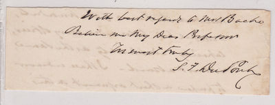 CLOSE OF A LETTER to Alexander Dallas Bache, SIGNED by REAR ADMIRAL SAMUEL FRANCIS DU PONT., Du Pont, Samuel Francis (1803-1865). U.S. Navy Rear Admiral who captured San Diego in the Mexican-American War and played a role in the Civil War.