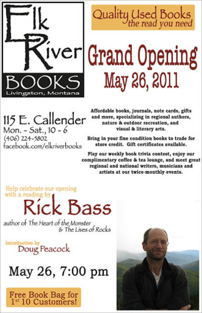 Rick Bass, Grand Opening Poster, 28 May 2011, Bass, Rick