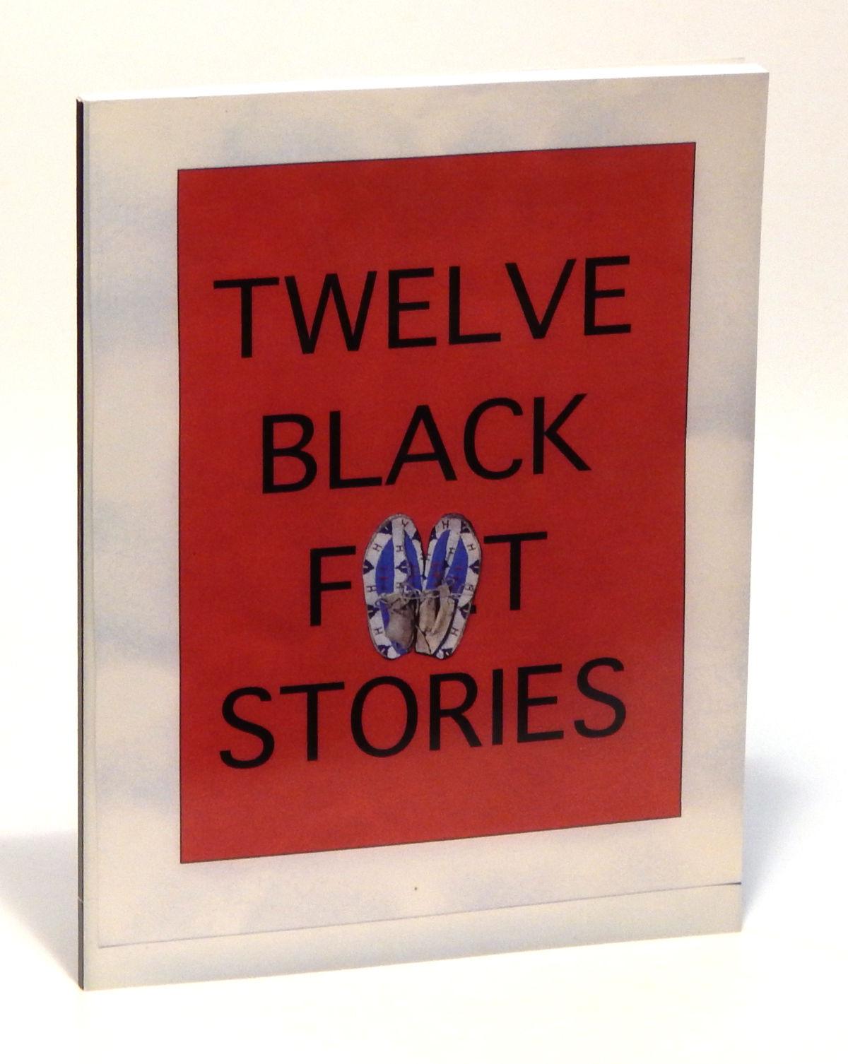 Image for Twelve Black Feet Stories