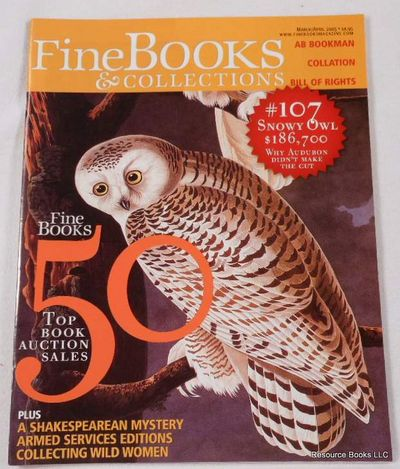 Fine Books & Collections.  March/April 2005.  No. 14 (Vol. 3, No. 2), Fine Books & Collections Magazine