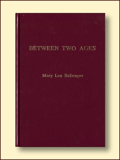 Between Two Ages, Ballenger, Mary Lou