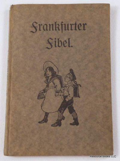 Fibel.  Herausgegeben Von Der Lesebuch-Kommission Zu Frankfurt A. M., Bilder Von Joseph Correggio, Joseph Correggio