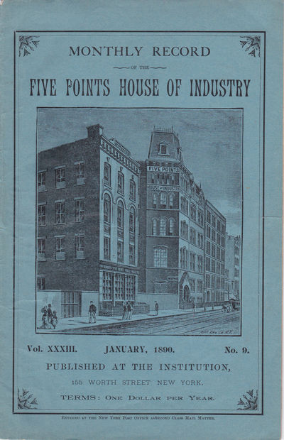 MONTHLY RECORD OF THE FIVE POINTS OF INDUSTRY. Vol. XXXIII No. 9. January, 1890., Barnard, William F.; Superintendent.
