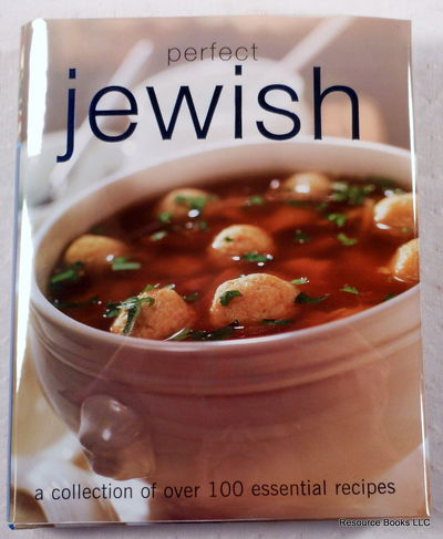 Perfect Jewish: A Collection of Over 100 Essential Recipes, Parragon Publishing