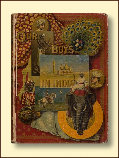 Our Boys in India: The Wanderings of Two Young Americans in Hindustan with Their Adventures on the Sacred Rivers and Wild Mountains, Etc., French, Harry W.