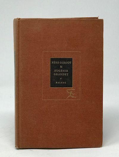 Pierre Goriot and Eugene Grandet, Balzac, Honore De