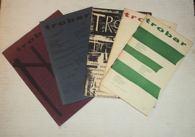 TROBAR. Numbers 1 through 5. (A complete run of the 5 issues of this literary periodical edited by Robert Kelly with Joan Kelly and George Economu)., (Duncan, Robert; Wieners, John; Lamantia, Philip; Dorn, Ed; Olson, Charles; Rothenberg, Jerome; et al). Economu, George; and Kelly, Robert & Joan; editors.