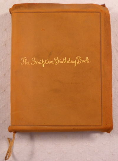 The Scripture Birthday Book, Arranged By Jeanie Douglas Cochrane