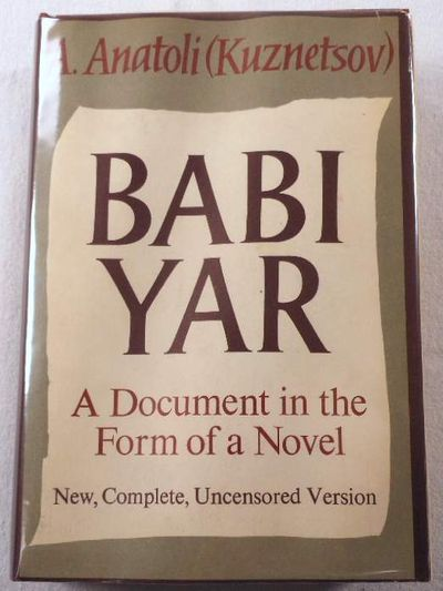 Babi Yar: A Document in the Form of a Novel, A. Anatoli