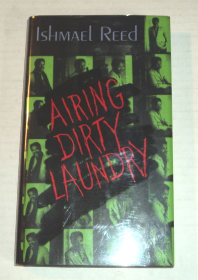 AIRING DIRTY LAUNDRY, Reed, Ishmael